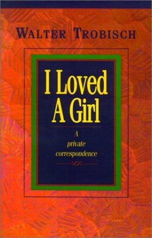 I Loved A Girl-Trobisch