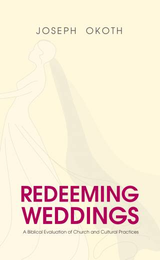 Redeeming Weddings-Joseph Okoth