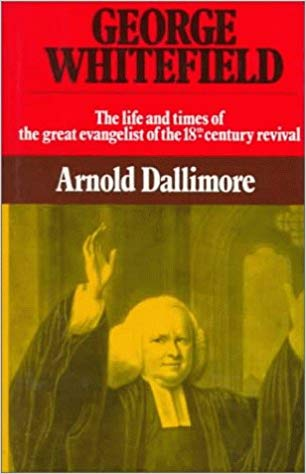 George Whitefield volume 2 – Dallimore