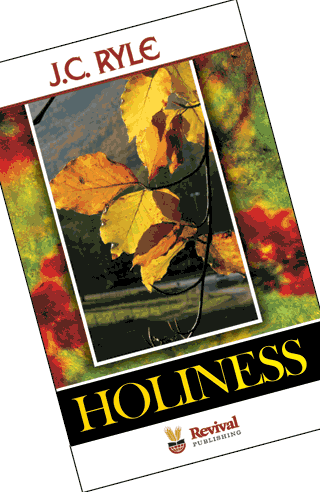 Holiness-JC Ryle